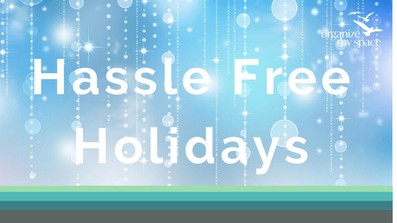 Hassle Free Holidays