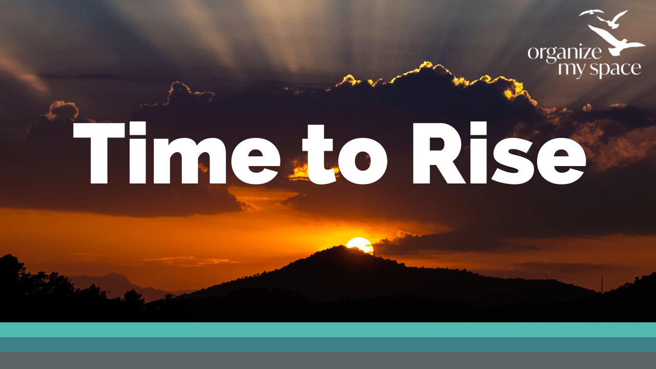Time to Rise