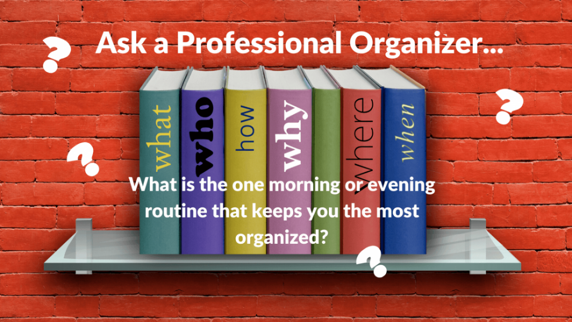 Ask a Professional Organizer