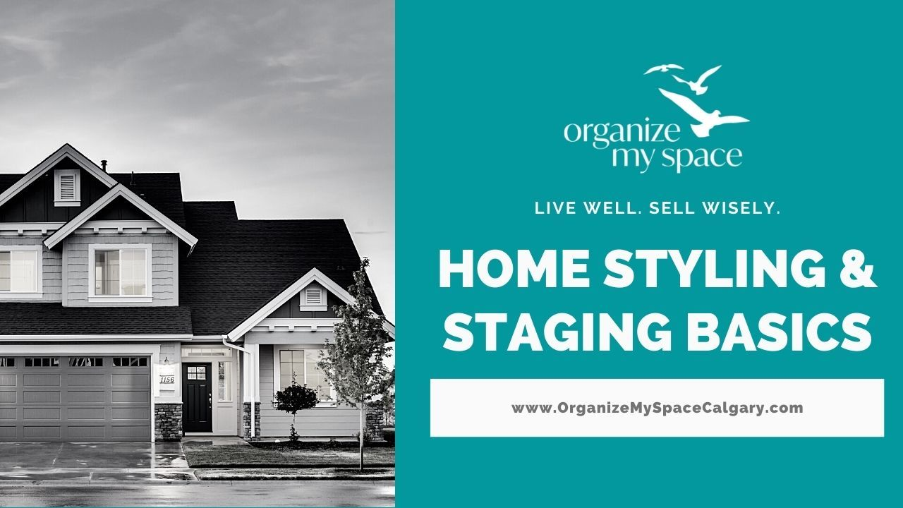 Home Styling & Staging Basics