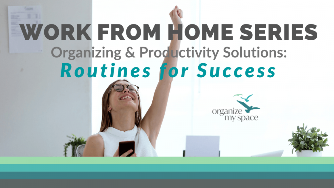 WFH Series - Routines for Success