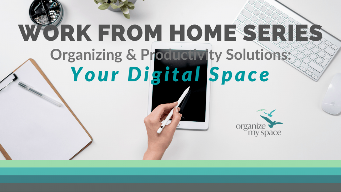 WFH Series - Your Digital Space